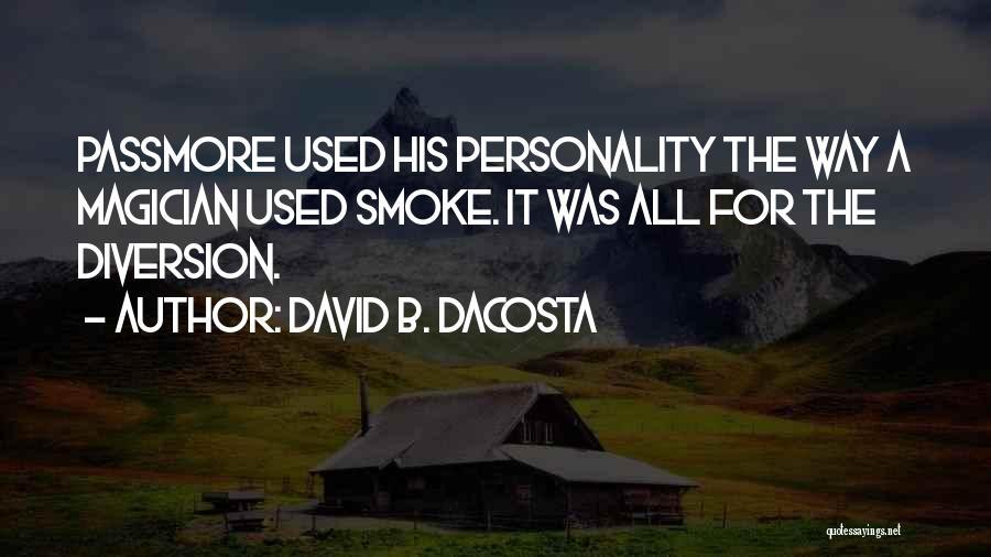 David B. Dacosta Quotes 1334214