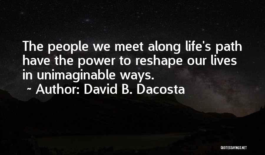 David B. Dacosta Quotes 2180112