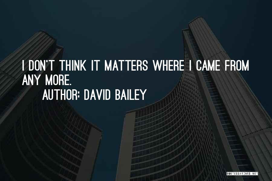 David Bailey Quotes 1059448