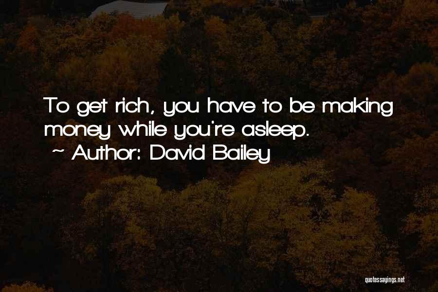 David Bailey Quotes 1099224