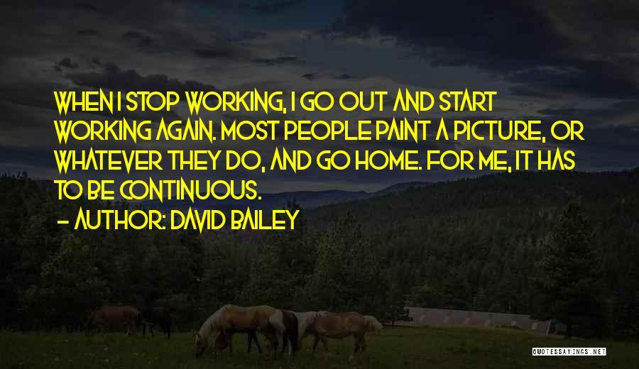 David Bailey Quotes 1136443
