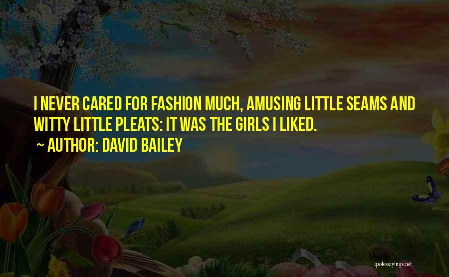 David Bailey Quotes 1503601
