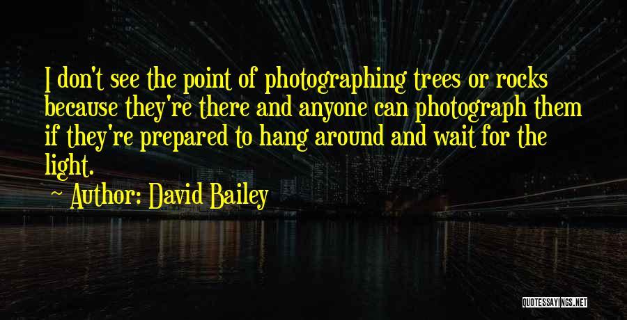 David Bailey Quotes 1547767