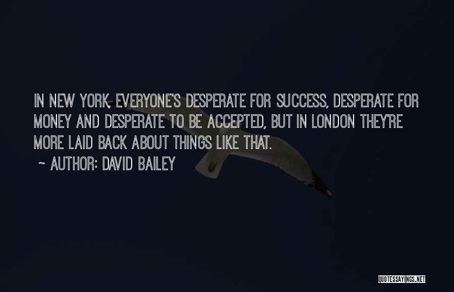David Bailey Quotes 156226