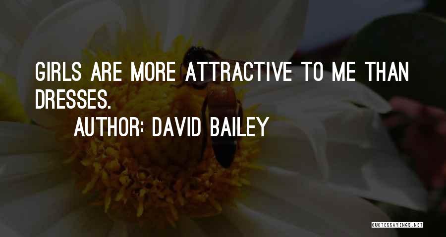 David Bailey Quotes 1759078