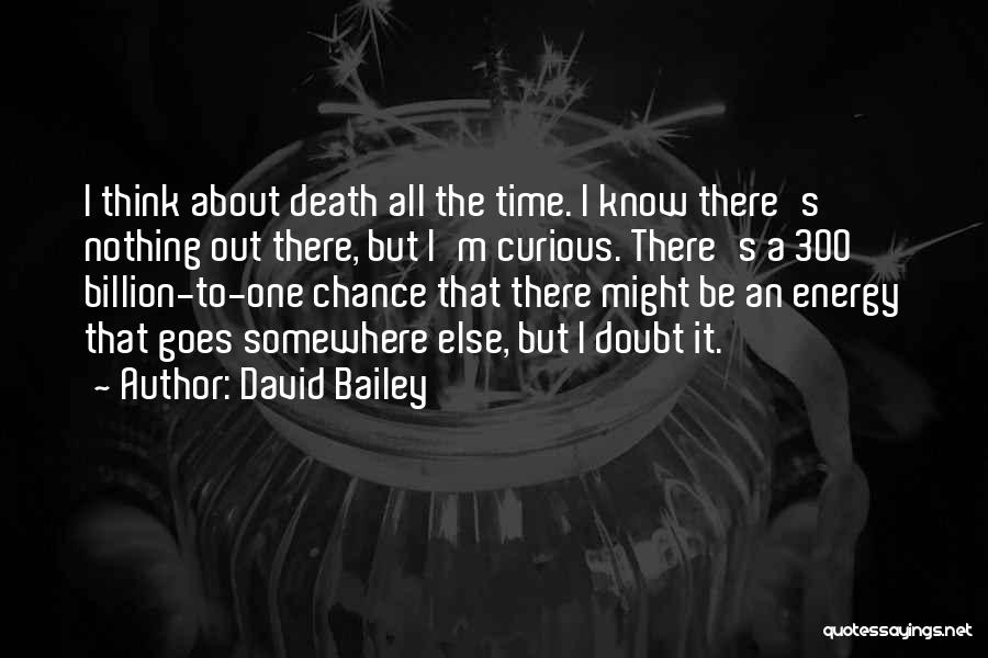 David Bailey Quotes 1794116