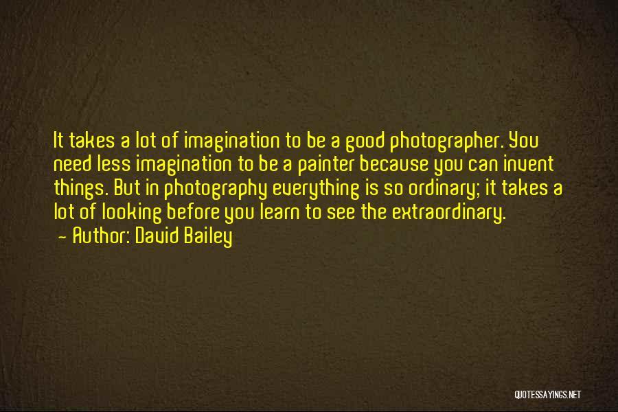 David Bailey Quotes 1813117