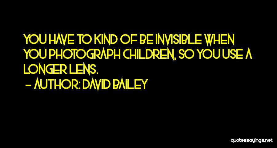 David Bailey Quotes 1999359