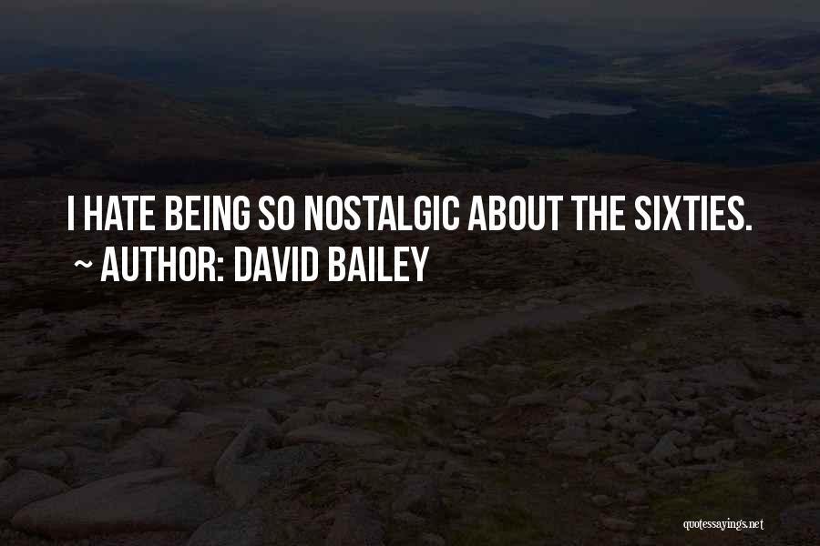 David Bailey Quotes 2008790