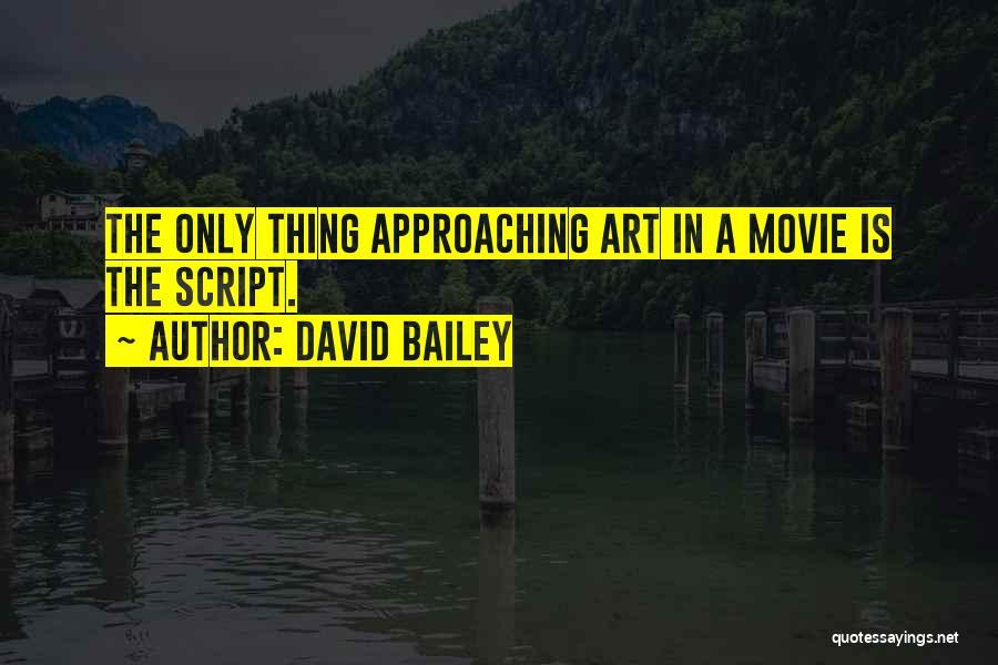 David Bailey Quotes 2034095