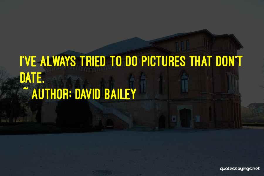 David Bailey Quotes 208609