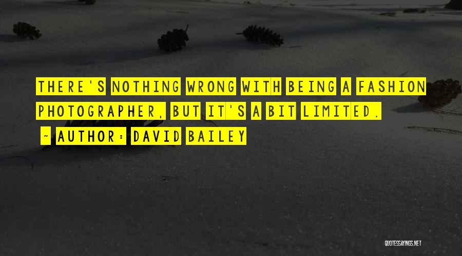 David Bailey Quotes 2175449