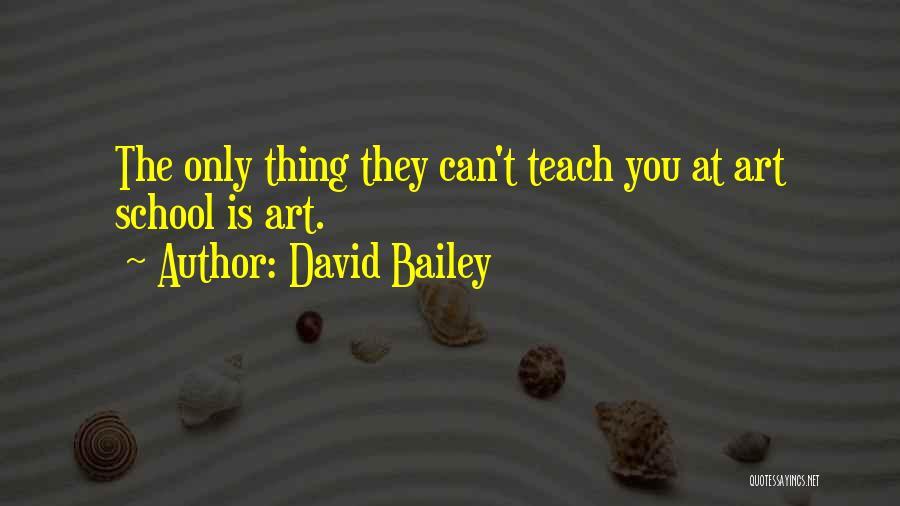 David Bailey Quotes 2249351