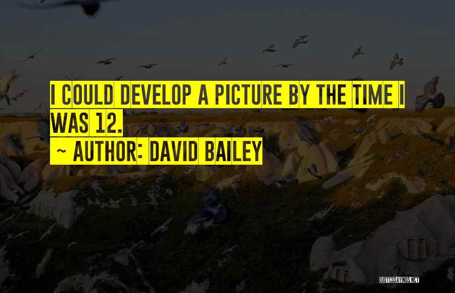 David Bailey Quotes 271437