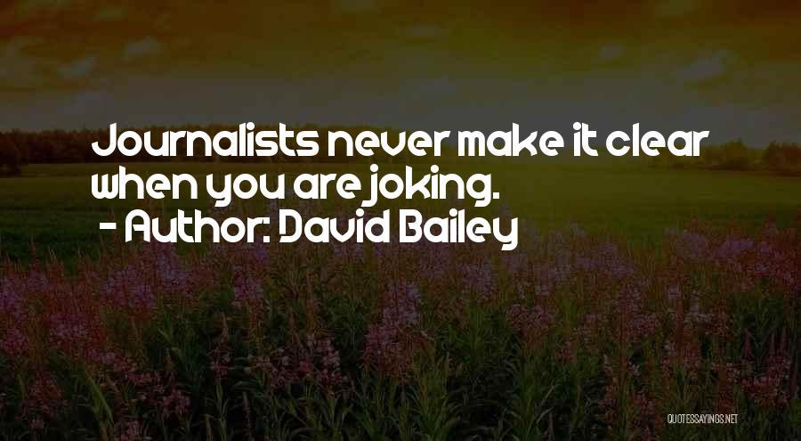 David Bailey Quotes 352930