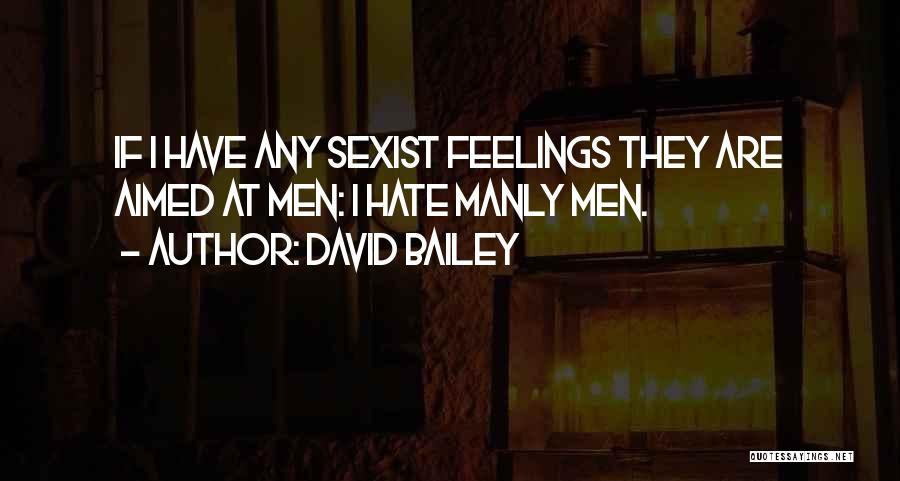 David Bailey Quotes 505798