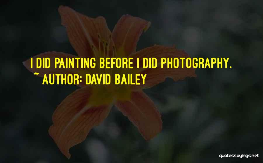David Bailey Quotes 516481