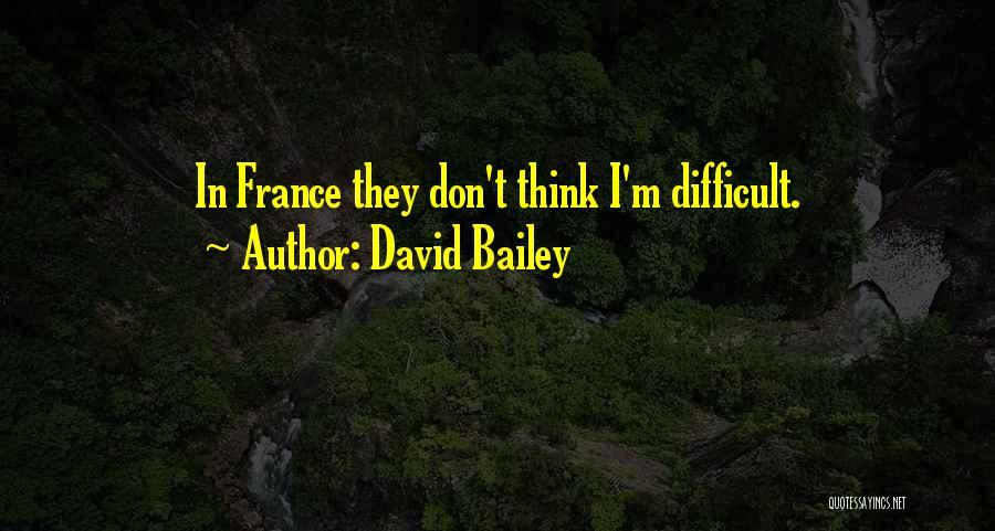 David Bailey Quotes 562091