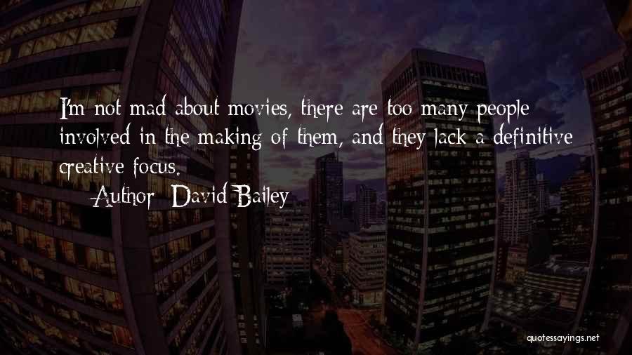 David Bailey Quotes 596040