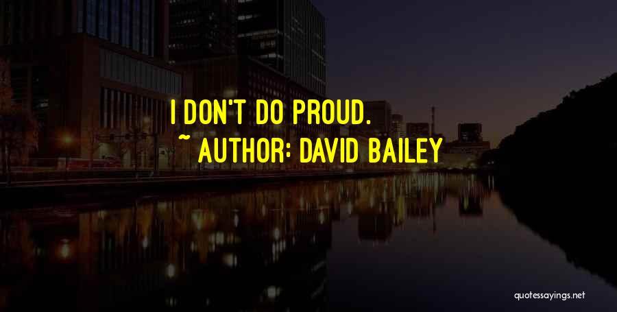 David Bailey Quotes 602881