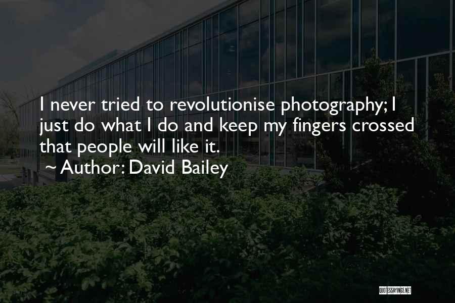 David Bailey Quotes 607564