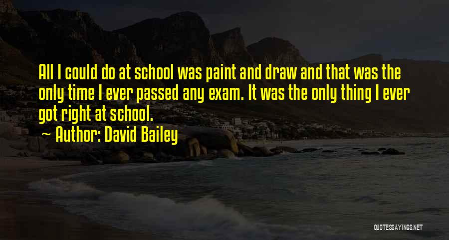 David Bailey Quotes 669087