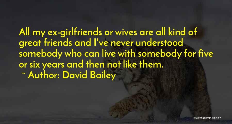 David Bailey Quotes 779141