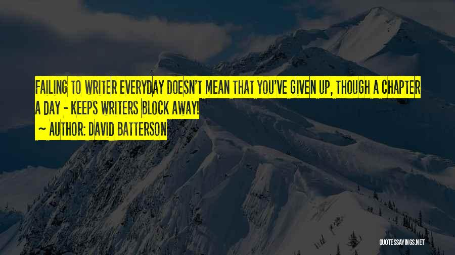 David Batterson Quotes 2137801