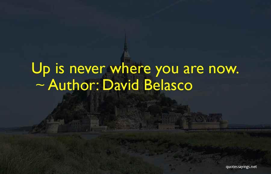 David Belasco Quotes 1696964