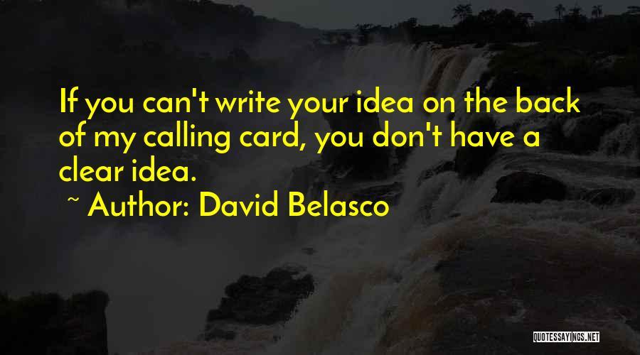 David Belasco Quotes 1844056