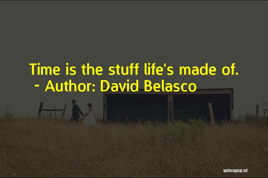 David Belasco Quotes 333572
