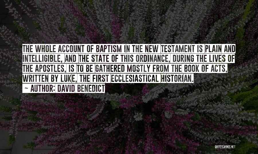 David Benedict Quotes 1419127