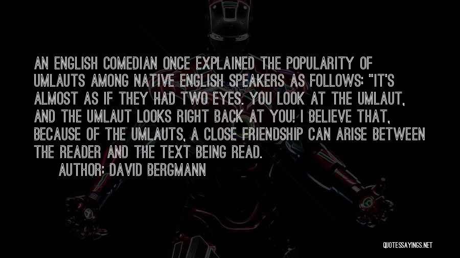 David Bergmann Quotes 1057396