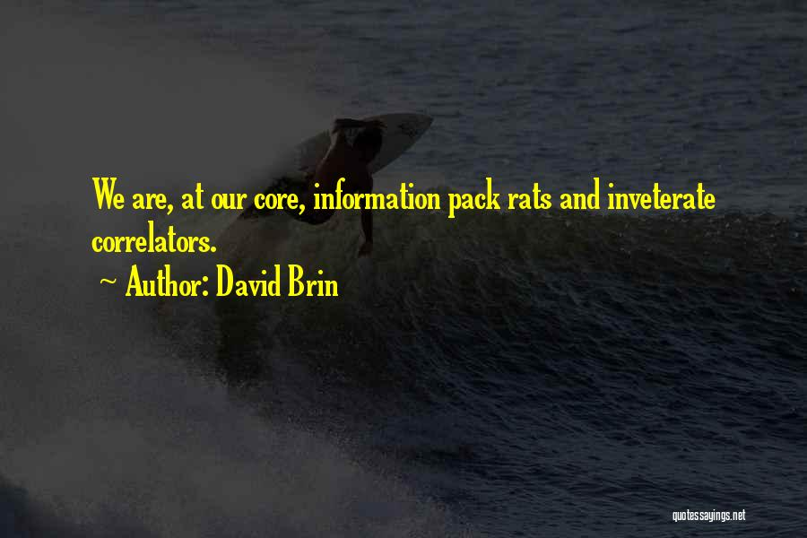 David Brin Quotes 1019762