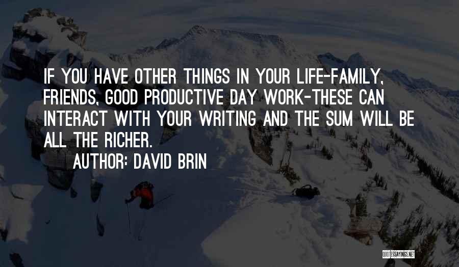 David Brin Quotes 1083261