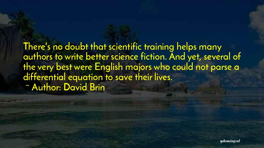 David Brin Quotes 1091652