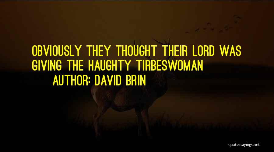 David Brin Quotes 1200310