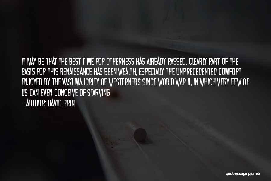 David Brin Quotes 126613