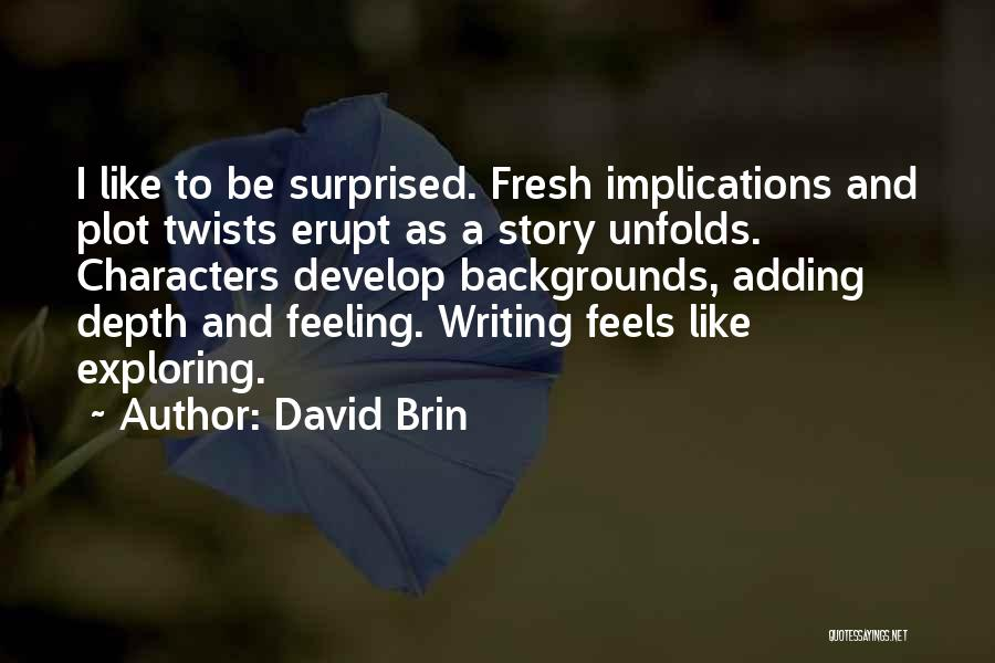 David Brin Quotes 1294567