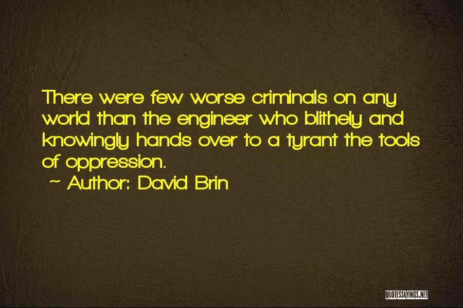 David Brin Quotes 1315706