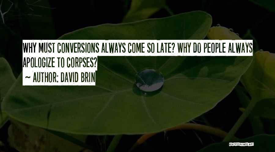 David Brin Quotes 1350425