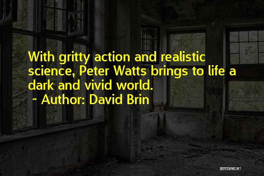David Brin Quotes 1553168