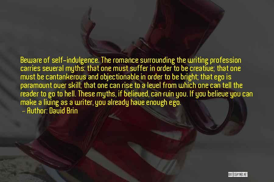 David Brin Quotes 1623880