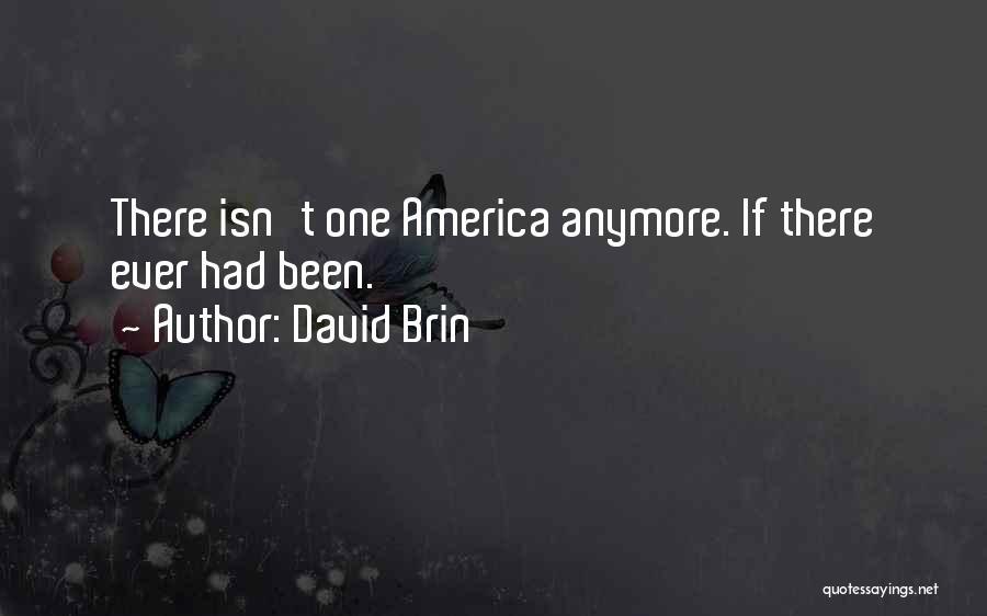 David Brin Quotes 1720225