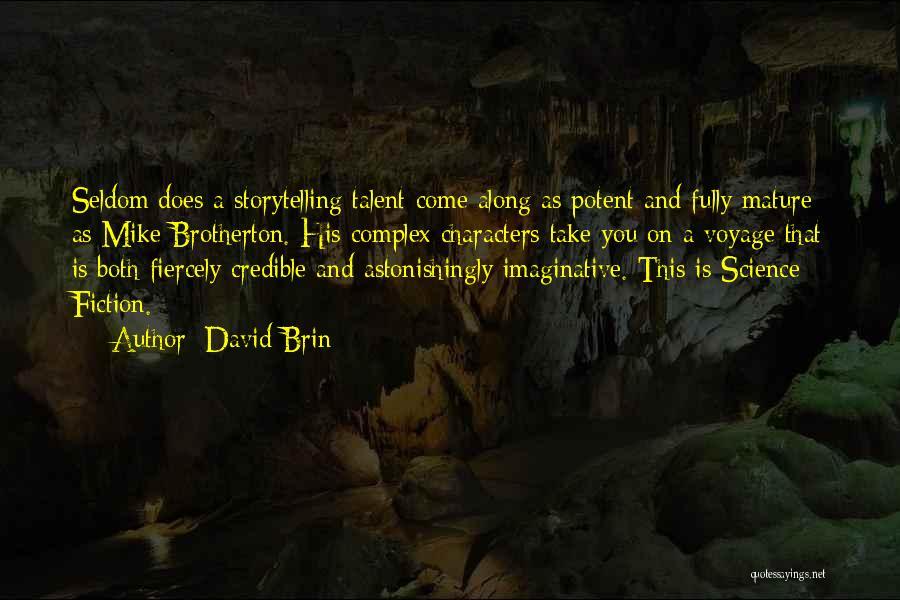 David Brin Quotes 2066258