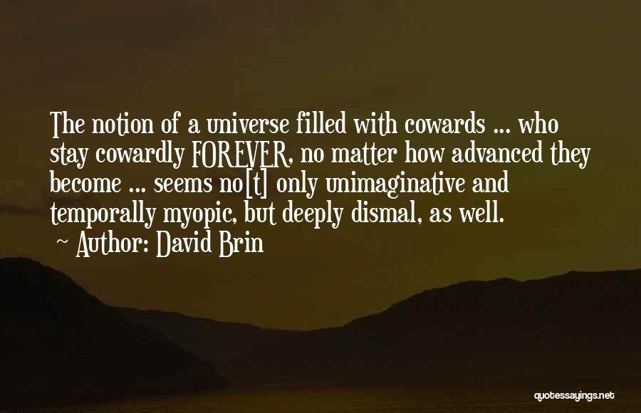 David Brin Quotes 2169427