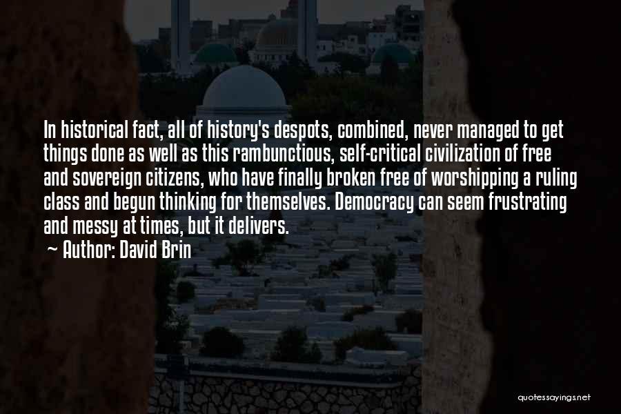 David Brin Quotes 230929