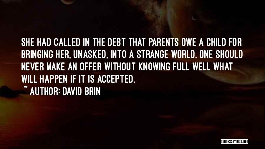 David Brin Quotes 371049
