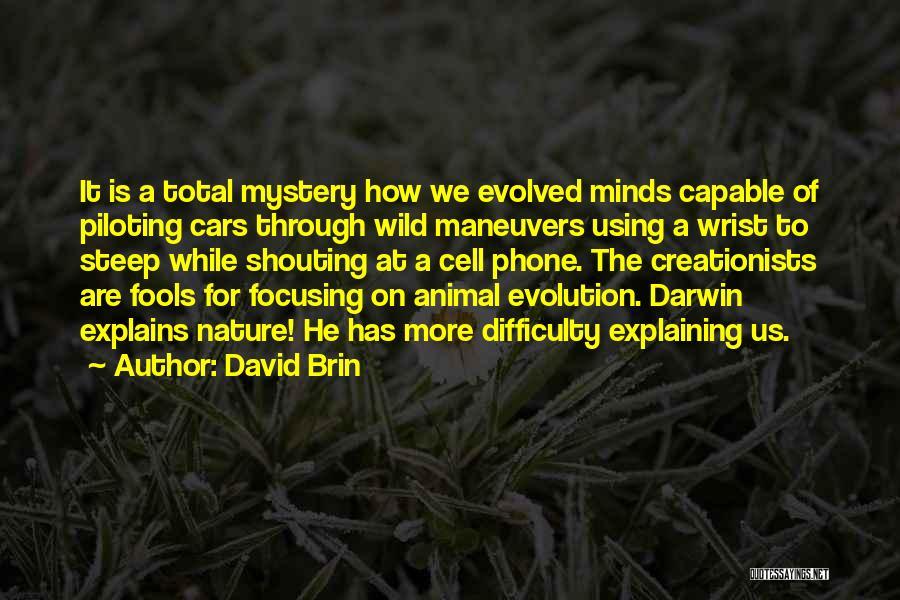 David Brin Quotes 387358