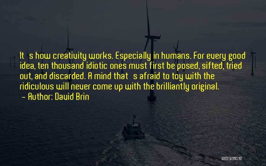 David Brin Quotes 496364